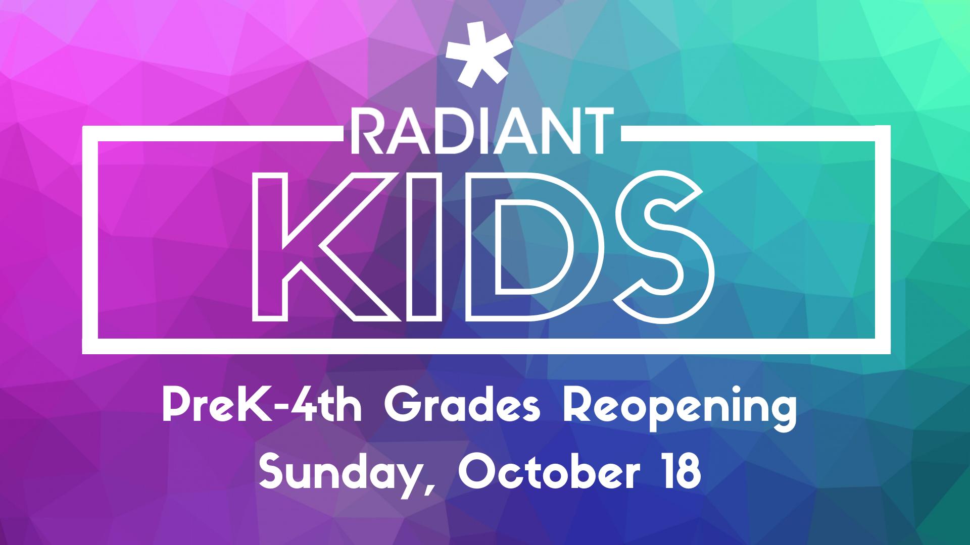 [Update] Radiant Kids Reopening Plan