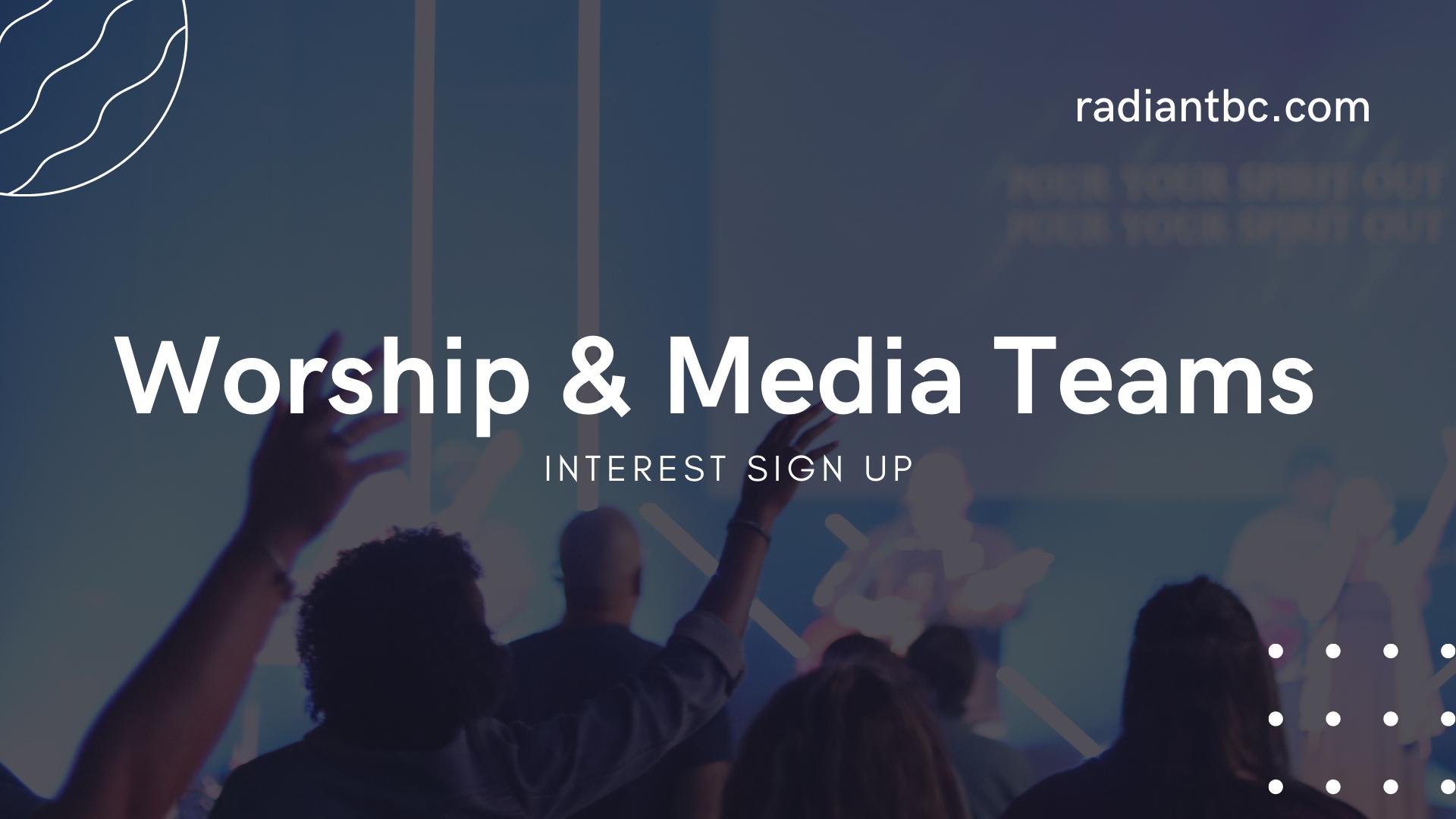 Worship & Media Teams Interest